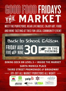 Good Food Fridays continues August 30 from 5pm to 9pm at Santa Monica Place.