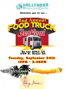 The Hollywood Production Center is hosting the 2nd Annual Food Truck Festival this Tuesday, September 24 at HPC 1 in Hollywood.