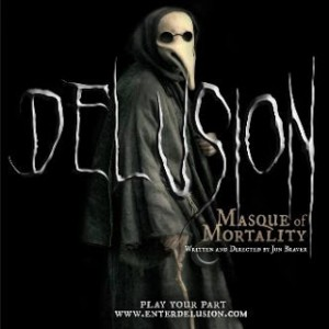 Haunted Play presents 'Delusion: something' that will be taking place through the month of October just in time for Halloween.