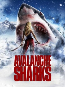 Syfy released the trailer to their newest shark film 'Avalanche Sharks.'